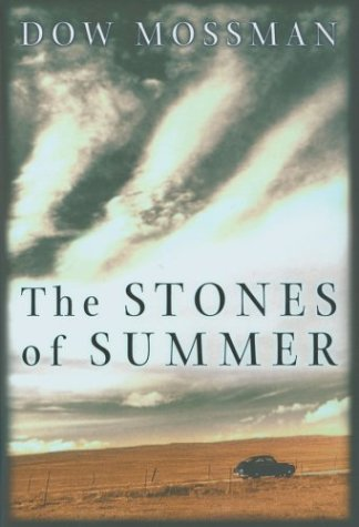 THE STONES OF SUMMER (Signed & Dated Reprint Edition) + Promo Card: Mossman, Dow