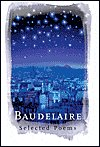 Baudelaire Selected Poems: Baudelaire