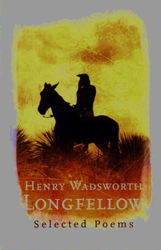 Selected Poems: Henry Wadsworth Longfellow