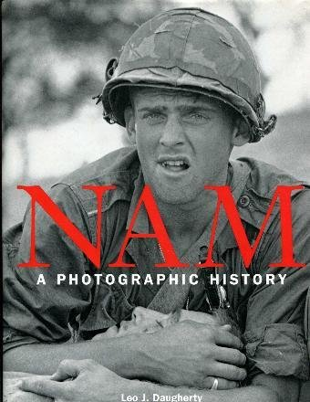 9780760749371: Nam: A Photographic History