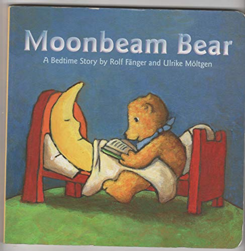 9780760749425: Moonbeam Bear