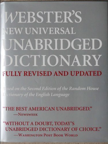 Webster's New Universal Unabridged Dictionary: Fully Revised and Updated: Webster's