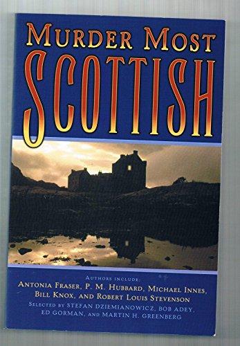 Murder Most Scottish (0760750467) by Stefan, Et al (editors) Dziemianowicz