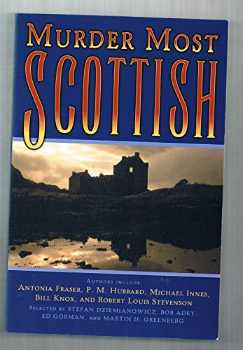 Murder Most Scottish: Dziemianowicz, Stefan, Et al (editors)