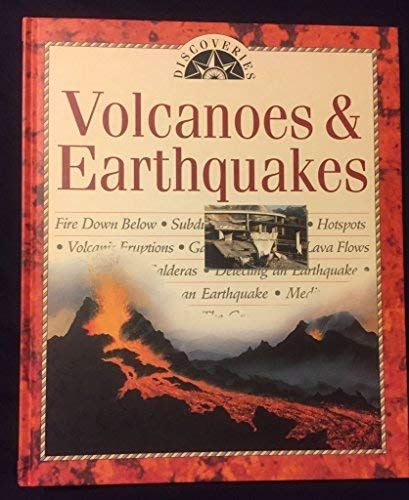 9780760750735: Volcanoes & Earthquakes (Discoveries)