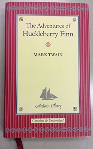 The Adventures of Huckleberry Finn (Collector's Library): Twain, M