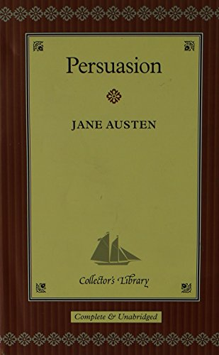 PERSUASION, Complete & Unabridged, Collector's Library: Jane Austen