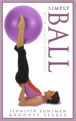 9780760752272: Simply Ball with Pilates Principles