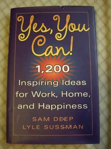 9780760752289: Yes, You Can! 1,200 Inspiring Ideas For Work, Home, And Happiness