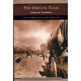 The Oregon Trail: Francis Parkman; Introduction-John