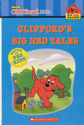 Clifford's Big Red Tales (Clifford the Big: Alison Inches