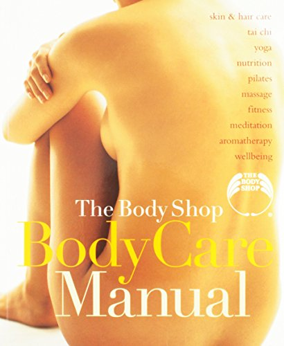 The body shop body care manual by body shop new diet exercise.