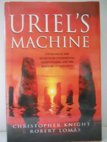 9780760753422: Uriel's Machine: the Prehistoric Technology That Survived the Flood