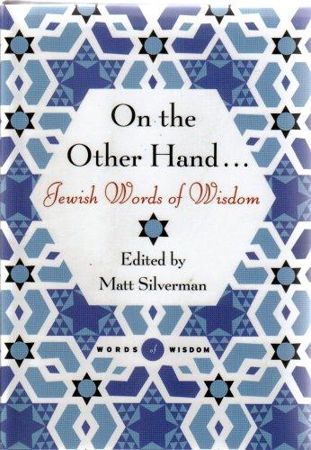 On the Other Hand.jewish Words of Wisdom: Matt Silverman