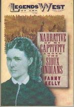 9780760754290: Narrative Of My Captivity Among The Sioux Indians by Fanny Kelly (1994) Hardcover