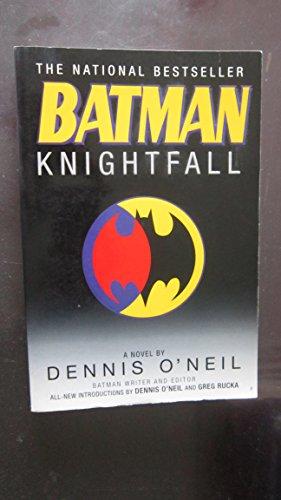 9780760754382: Batman : Knightfall [Paperback] by Dennis O'Neil; Introduction-Greg Rucka
