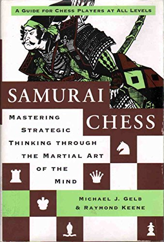 9780760754641: Samurai Chess: Mastering Strategic Thinking Through The Martial Art of the Mind