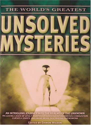 9780760754689: The World's Greatest Unsolved Mysteries