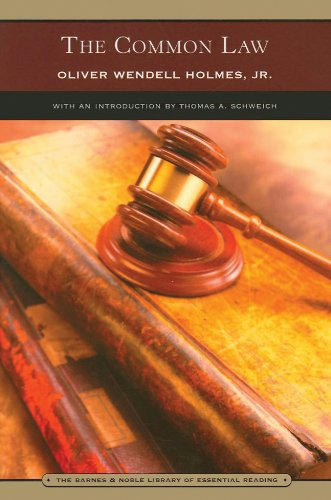 The Common Law: Holmes, Oliver Wendell,