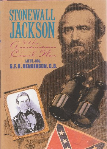9780760755082: Stonewall Jackson and the American Civil War by G.F.R. Henderson (1993) Hardcover