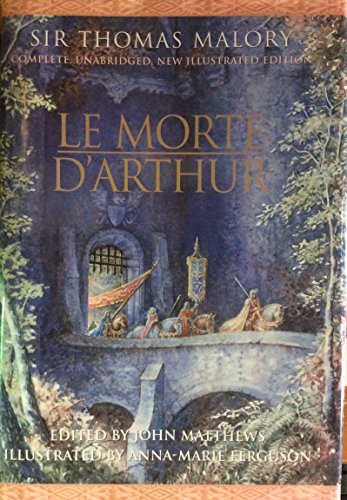 Le Morte D'Arthur (Complete, Unabridged and Illustrated: Sir Thomas Malory