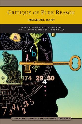 Critique of Pure Reason (Barnes & Noble: Immanuel Kant; Translator-J.