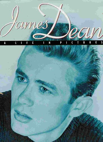 9780760756140: James Dean: A Life in Pictures [Hardcover] by Clayton, Marie