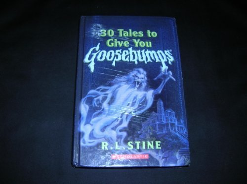 9780760756805: 30 Tales to Give You Goosebumps