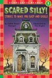 Scared Silly! Stories to Make You Gasp and Giggle (Scholastic Reader): Judith Bauer Stamper