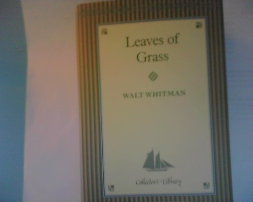 Leaves of Grass (Collector's Library): Walt Whitman