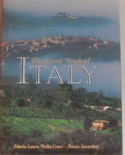 The Great Book Of Italy: Croce, Maria Laura Della; Sacerdoti, Annie