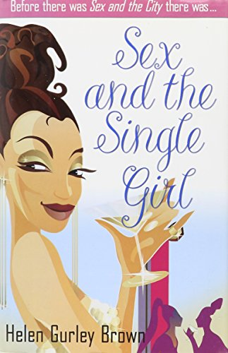 9780760757987: SEX AND THE SINGLE GIRL