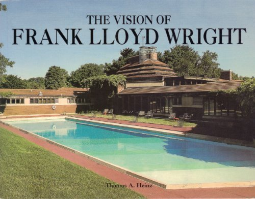 9780760758397: The Vision of Frank Lloyd Wright