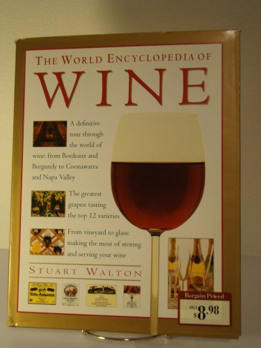 9780760758731: The World Encyclopedia of Wine