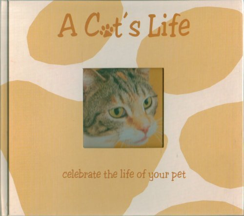 9780760759004: A Cat's Life Celebrate the Life of Your Pet
