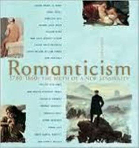 Romanticism, 1780-1860: The Birth of a New: Ciseri, Ilaria