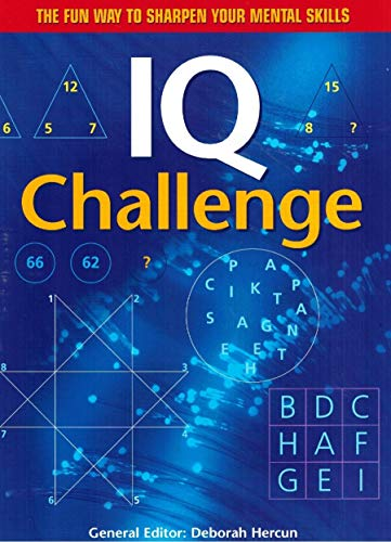 9780760759561: IQ Challenge: More Than 500 Visual, Verbal and Numerical Puzzles to Help Improve Your IQ