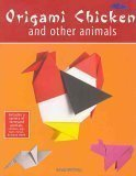 9780760759646: Origami Chicken and Other Animals