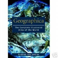 9780760759745: Geographica, the Complete Illustrated Atlas of the World
