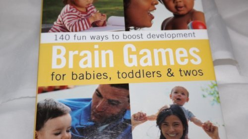 9780760760161: Brain Games for Babies, Toddlers and Twos