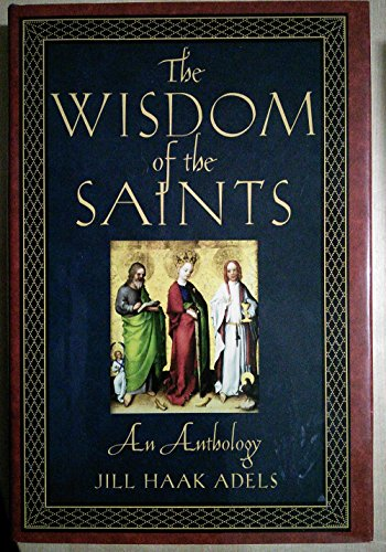 9780760760291: The Wisdom of the Saints: An Anthology