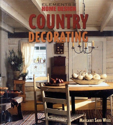 9780760760468: Elements of Home Design: Country Decorating