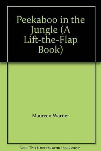 9780760760772: Peekaboo in the Jungle (A Lift-the-Flap Book)