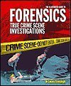 9780760761854: The Illustrated Guide to Forensics: True Crime Scene Investigations