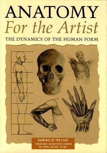 9780760761946: Anatomy For The Artist The Dynamics of the Human Form