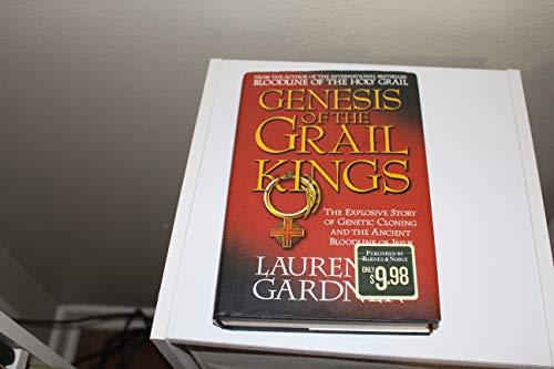 Genesis of the Grail Kings: Gardner, Laurence
