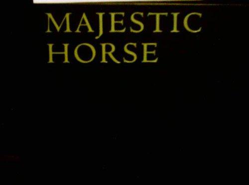 Majestic Horse: Gabriele Boiselle