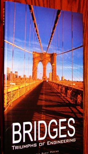 9780760762257: Bridges: Triumphs of Engineering