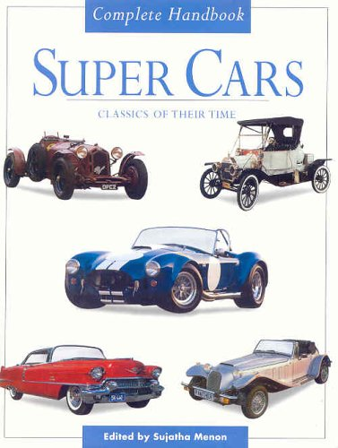 Super Cars: Classics of Their Time: MEMON, SUJATHA, ED