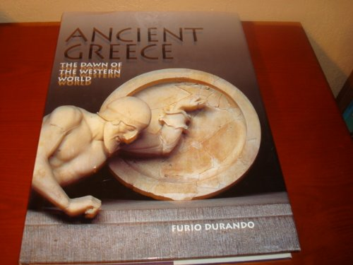 9780760762370: Ancient Greece: The Dawn of the Western World